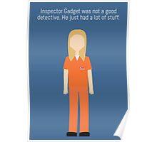 "Piper Chapman: ""Inspector Gadget"" Poster"
