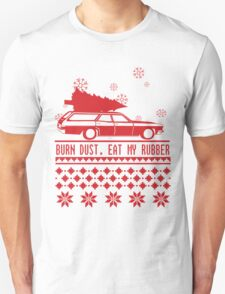Burn dust. Eat my rubber. Unisex T-Shirt
