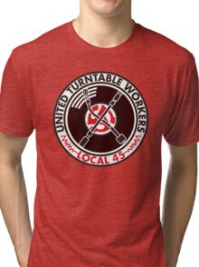 United Turntable Workers - Local 45 Tri-blend T-Shirt