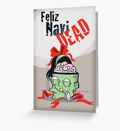 Feliz Navi-dead Greeting Card
