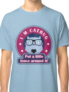 Put a little fence around it! Classic T-Shirt