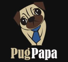 Pug Papa by Janelle Tarnopolski
