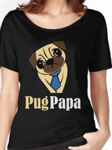 Pug Papa Women's Relaxed Fit T-Shirt