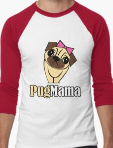 Pug Mama Men's Baseball ¾ T-Shirt