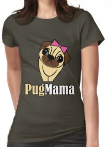 Pug Mama Womens Fitted T-Shirt