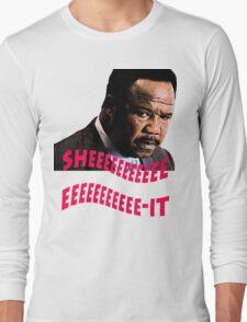 """Clay Davis """"sheeeeee-it"""" Long Sleeve T-Shirt"""