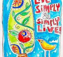 Live Simply by ART PRINTS ONLINE         by artist SARA  CATENA