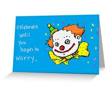 A Worrisome Clown Greeting Card