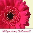 Will You Be My Bridesmaid with Photo Fushia Pink Flower by Catherine Roberts