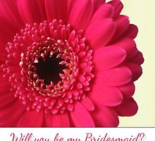 Will You Be My Bridesmaid with Photo Fushia Pink Flower by Samantha Harrison