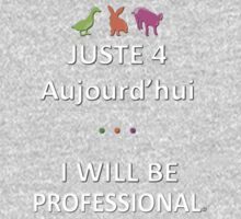Juste4Aujourd'hui ... I will be Professional Kids Clothes