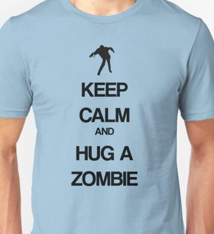 Keep Calm and Hug a Zombie Unisex T-Shirt