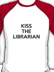 Kiss the librarian T-Shirt