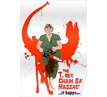 The T. rex Chainsaw Massacre Poster