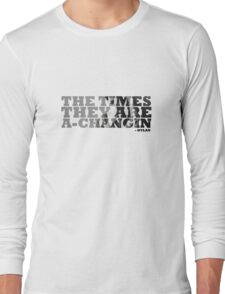 Bob Dylan The Times They Are A-Changin Long Sleeve T-Shirt