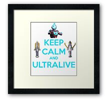 Keep Calm and Ultralive Ultraman Ginga Framed Print