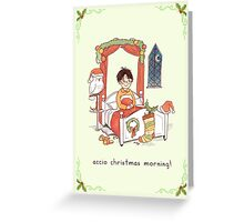Accio Christmas Morning! Greeting Card