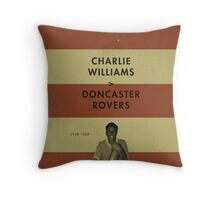 Charlie Williams - Doncaster Rovers Throw Pillow