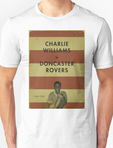 Charlie Williams - Doncaster Rovers T-Shirt