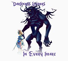 """Darkness Lingers in Every Heart"" Kingdom Hearts Unisex T-Shirt"