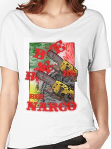 BE-NARCO-II Women's Relaxed Fit T-Shirt