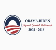 Obama Signed.Sealed.Delivered Tee by whollytees