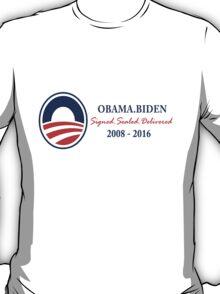 Obama Signed.Sealed.Delivered Tee T-Shirt