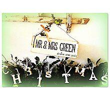 Merry Christmas MR & MRS Green... Photographic Print