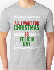 All I Want For Christmas (Felicia Day) Unisex T-Shirt