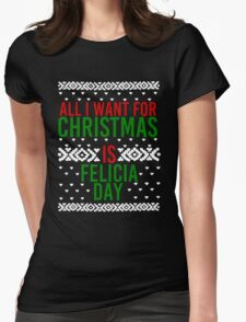 All I Want For Christmas (Felicia Day) Womens Fitted T-Shirt