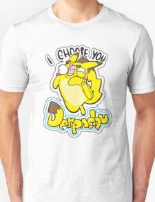 Derpachu - I choose you T-Shirt