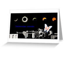 Total Solar Eclipse - Cairns 2012 Greeting Card