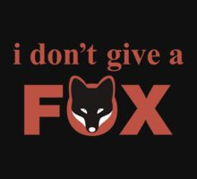 Witty and Attitude Fox Saying by lolotees