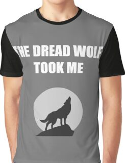 The Dread Wolf Took Me (White) Graphic T-Shirt