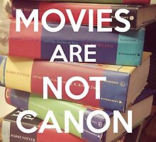 The Movies Are Not Canon by Irrelephante