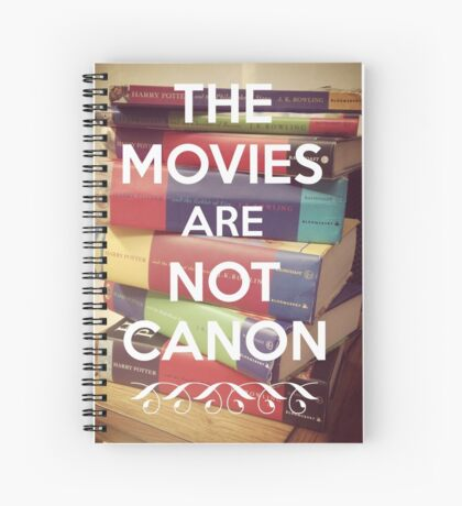 The Movies Are Not Canon Spiral Notebook