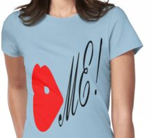 ۞»♥Kiss Me Fun & Romantic Clothing & Stickers♥«۞ Womens Fitted T-Shirt