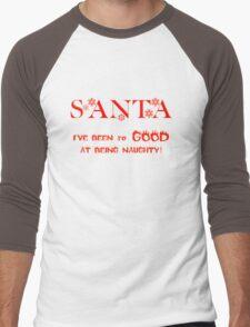 CHRISTMAS TEES - SANTA I'VE BEEN SO GOOD .. SOLD TS101 Men's Baseball ¾ T-Shirt