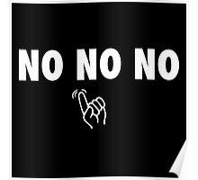 NO NO NO - Mutombo Poster