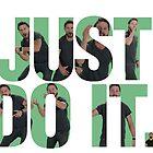 Just Do It - Shia LaBeouf by Ajayyyy