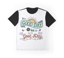 It's a Good Day with Color by Jan Marvin Graphic T-Shirt