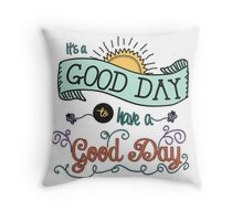 It's a Good Day with Color by Jan Marvin Throw Pillow
