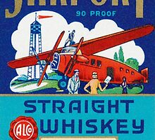 Airport straight whiskey by TexasBarFight
