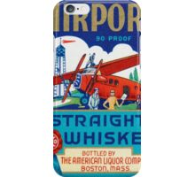 Airport straight whiskey iPhone Case/Skin