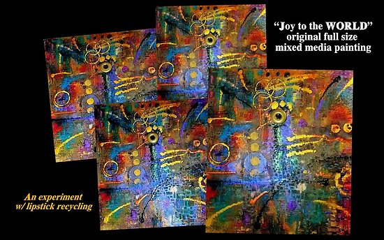 Joy to the WORLD Original FULL Painting Photo by © Angela L Walker