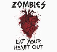 Zombies, eat your heart out.  T-Shirt