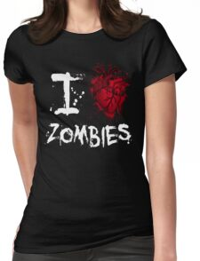 I love zombies Womens Fitted T-Shirt