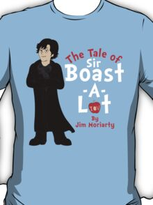 The Tale of Sir Boast-A-Lot T-Shirt