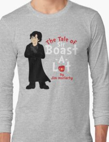 The Tale of Sir Boast-A-Lot Long Sleeve T-Shirt