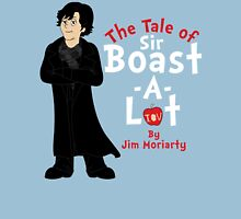The Tale of Sir Boast-A-Lot Unisex T-Shirt